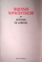 Sequenze novecentesche per Antonio De Lorenzi